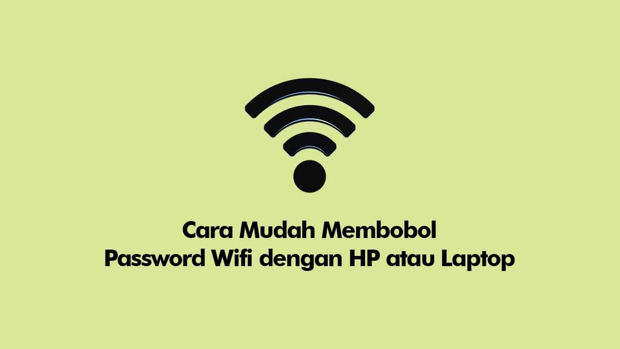 bobol password wifi paling mudah