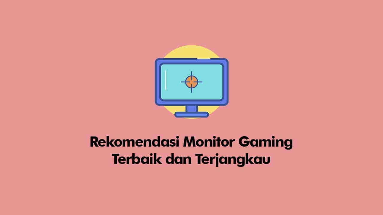 monitor gaming murah dan terbaik